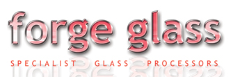 Forge Glass, Specialist Glass Processors